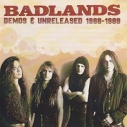 BADLANDS (US) / Demos & Unreleased 1988-1989 (collector's item)