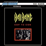 BAI BANG(Sweden) / Cop To Con + 1
