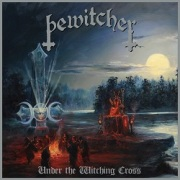 BEWITCHER (US) / Under The Witching Cross