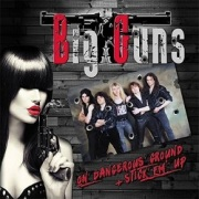 BIG GUNS (UK) / On Dangerous Ground + Stick 'em Up