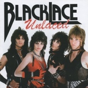 BLACKLACE (US) / Unlaced + Get It While It's Hot (2020 reissue)