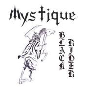 MYSTIQUE (Canada) / Black Rider + I Am The King Demo + 2