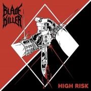 BLADE KILLER (US) / High Risk
