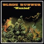 BLADE RUNNER (UK) / Hunted