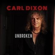 CARL DIXON (Canada) / Unbroken