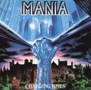 MANIA(Germany) / Changing Times + Wizard Of The Lost Kingdom