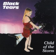 BLACK TEARS(Germany) / Child Of The Storm