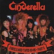 CINDERELLA (US) / Unreleased Tapes 83-85 - Part II (collector's item)