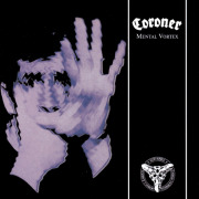 CORONER(Switzerland) / Mental Vortex