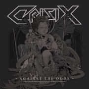 CRISIX (Spain) / Against The Odds + 1
