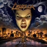 CRUELLA (US) / Vengeance Is Mine (2017 reissue)