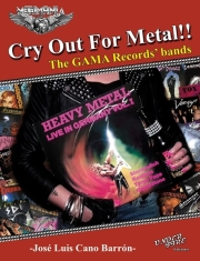 CRY OUT FOR METAL!! - The GAMA Records' Bands (Limited edition with free CD)
