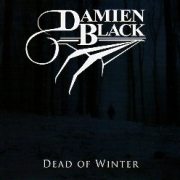 DAMIEN BLACK (US) / Dead Of Winter + 4