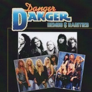 DANGER DANGER (US) / Demos & Rarities (1987-1991) (collector's item)