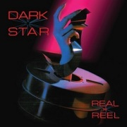 DARK STAR (UK) / Real To Reel