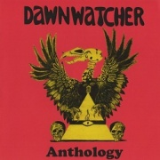 DAWNWATCHER (UK) / Anthology (collector's item)