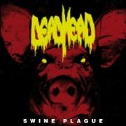 DEAD HEAD (Netherlands) / Swine Plague