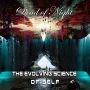 DEAD OF NIGHT (UK) / The Evolving Science Of Self