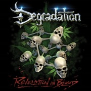 DEGRADATION (US/Florida) / Revelation In Blood + 5 (Deluxe Edition)