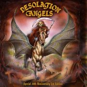 DESOLATION ANGELS (UK) / Desolation Angels - Special 30th Anniversary Ltd Edition (2CD) (Brazil edition)