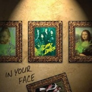 DIRTY LOOKS (US) / In Your Face + 1