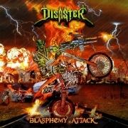 DISASTER (Colombia) / Blasphemy Attack + 1