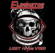 ELIMINATOR (UK) / Lost To The Void
