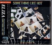ELIZA (Japan) / Something Like Hot - 30th Anniversary Different Edition