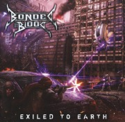 BONDED BY BLOOD(US) / Exiled To Earth (Limited Edition with Patch)