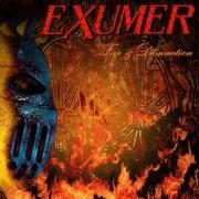 EXUMER (Germany) / Fire & Damnation
