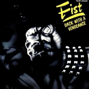FIST (UK) / Back With A Vengeance (collector's item)