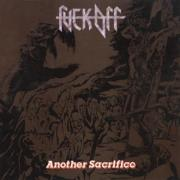 FUCK OFF (Spain) / Another Sacrifice + 5