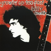 BILLY RANKIN(UK) / Growin' Up Too Fast + 3