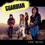GUARDIAN (US) / First Watch + 2 (2018 reissue)