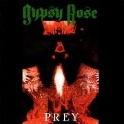 GYPSY ROSE (Canada) / Prey + 4