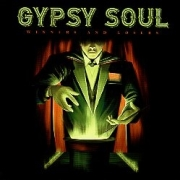 GYPSY SOUL (US) / Winners And Losers