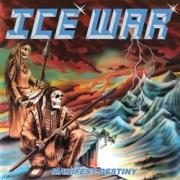 ICE WAR (Canada) / Manifest Destiny