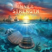 INNER STRENGTH (US) / The Common Theme