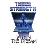 INNER STRENGTH (US) / Within The Dream