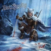 IRON KINGDOM (Canada) / On The Hunt