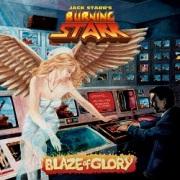 JACK STARR'S BURNING STARR (US) / Blaze Of Glory + 5 (30th Anniversary Edition)