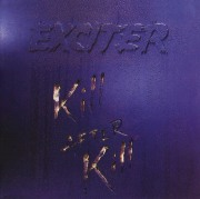 EXCITER (Canada) / Kill After Kill