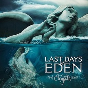 LAST DAYS OF EDEN (Spain) / Chrysalis