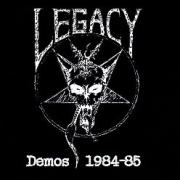 LEGACY (US) / Demos 1984-85
