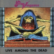 STEEL VENGEANCE / Live Among The Dead
