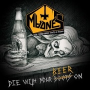 MADNES (Russia) / Die With Your Beer On + 1