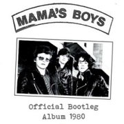 MAMA'S BOYS (Ireland) / Official Bootleg Album 1980 - 40th Anniversary Edition