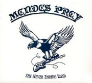 MENDES PREY (UK) / The Never Ending Road (Limited digipak edition)
