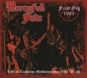 MERCYFUL FATE (Denmark) / First Gig 1981 (collector's item)