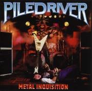 PILEDRIVER (Canada) / Metal Inquisition